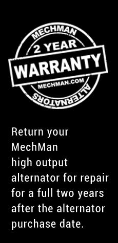 Mechman Alternators | Made in the U S A High Output